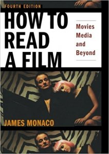 How to Read a Film - The World of Movies, Media, Multimedia - Language, History, Theory