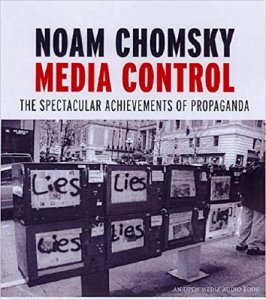 Media Control - The Spectacular Achievements of Propaganda