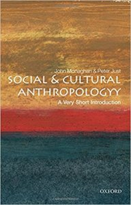 Social and Cultural Anthropology- A Very Short Introduction