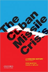 The Cuban Missile Crisis - A Concise History